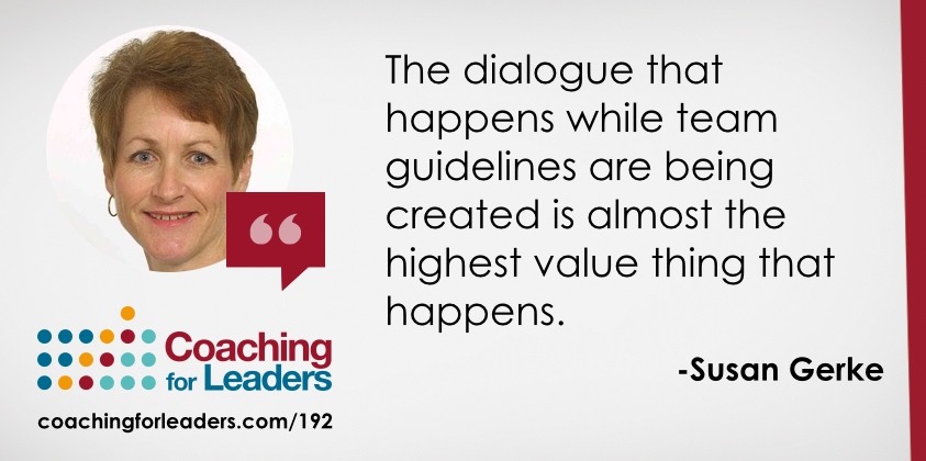 The dialogue that happens while team guidelines are being created is almost the highest value thing that happens.