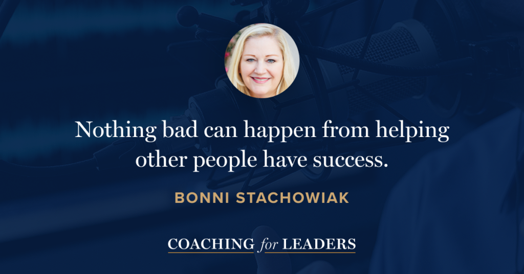 Nothing bad can happen from helping other people have success.